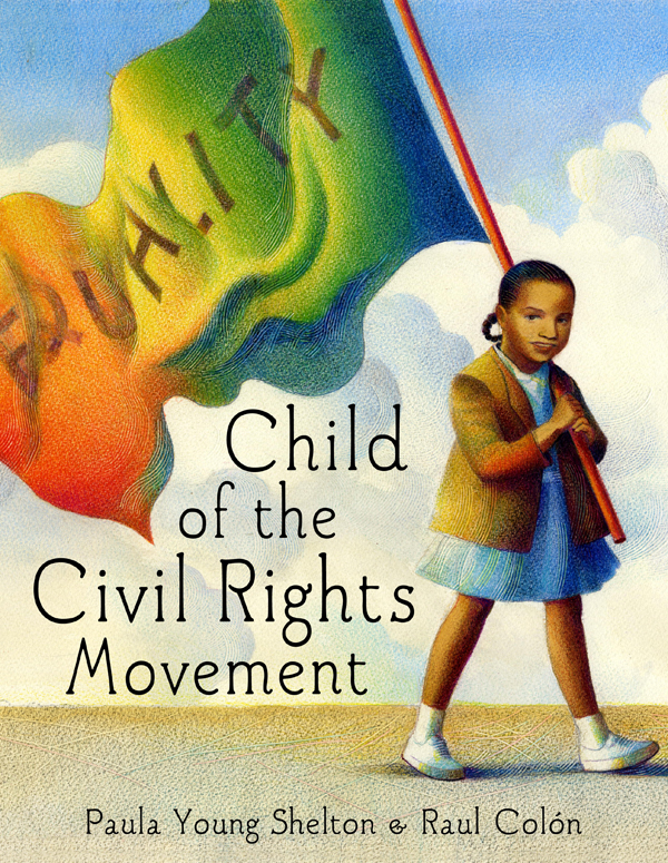 Raúl Colón - Child of the Civil Rights Movement